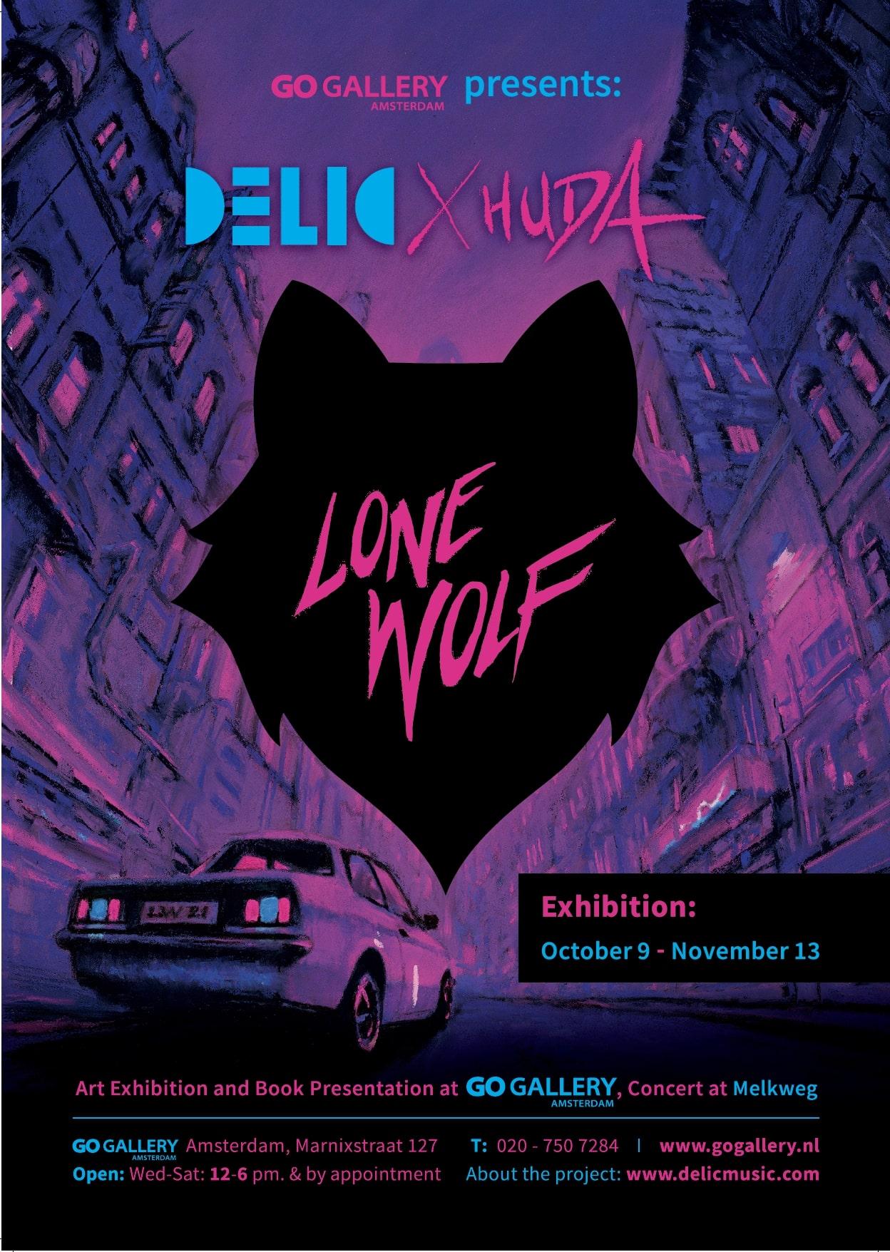 DELIC x HUDA - Lone wolf Exhibition October 9 - November 13